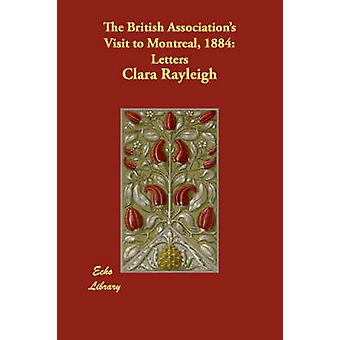 Le associazioni britanniche visita a Montreal 1884 lettere di Rayleigh & Clara & Lady