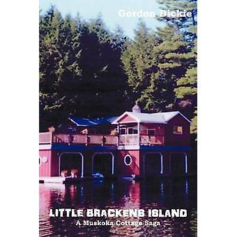 PICCOLO BRACKENS isola A MUSKOKA COTTAGE SAGA di DICKIE & GORDON