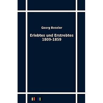Erlebtes und Erstrebtes 18091859 by Beseler & Georg