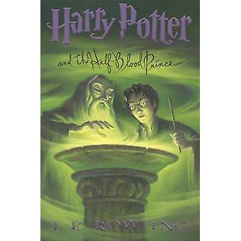 Harry Potter and the Half-Blood Prince by J K Rowling - Mary GrandPre