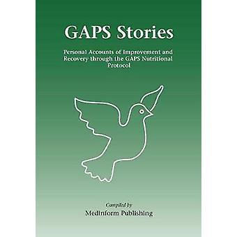 GAPS Stories - Personal Accounts of Improvement and Recovery Through t
