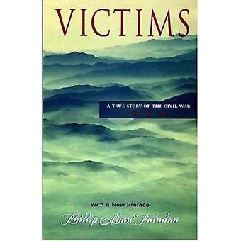 Victims - A True Story of the Civil War by Phillip Shaw Paludan - 9781