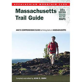 Massachusetts Trail Guide - AMC's Comprehensive Guide to Hiking Trails