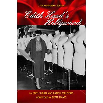 Edith Head's Hollywood (25th anniversary ed) by Paddy Calistro - Bett