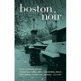 Boston Noir by Dennis Lehane - 9781933354910 Book