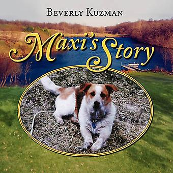 Maxi's Story by Beverly Kuzman - 9781936343270 Book