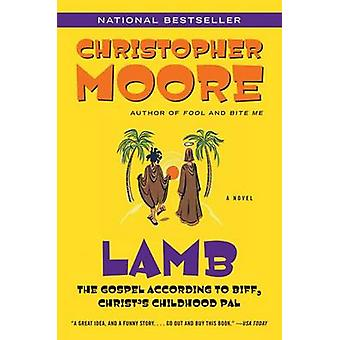 Lamb - The Gospel According to Biff - Christ's Childhood Pal by Christ