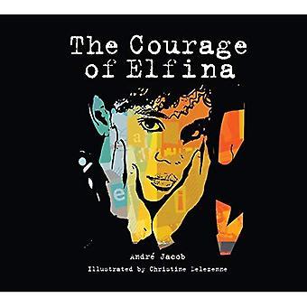 De moed van Elfina