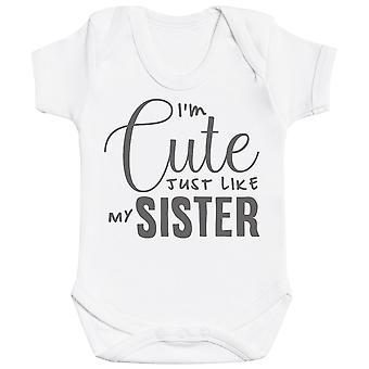 Jeg ' m Cute akkurat som min søster baby Body