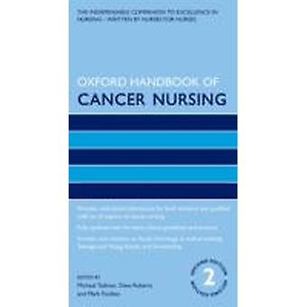 Oxford Handbook of Cancer Nursing de Michael Tadman