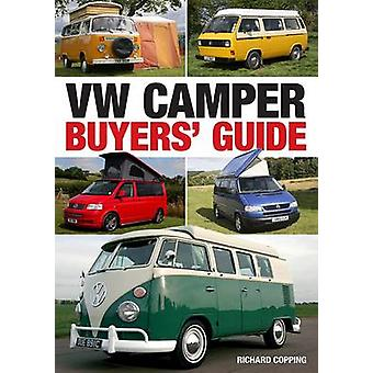 VW Camper Buyers Guide by Richard Copping