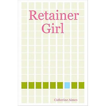Retainer Girl von Aimes & Catherine