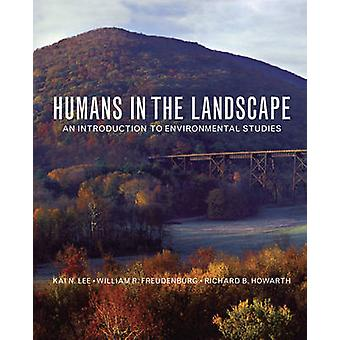 Humans in the Landscape by Kai N. The David and Lucile Packard Foundation LeeRichard Dartmouth College Howarth