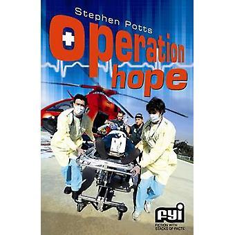 Operation Hope by Nigel Dobbyn & Illustrated by Stephen Potts