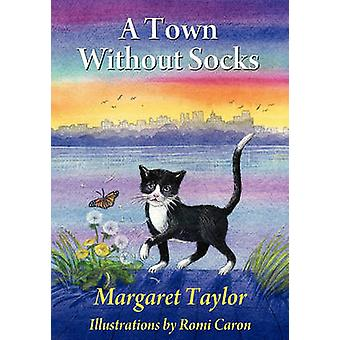 A Town Without Socks by Taylor & Margaret