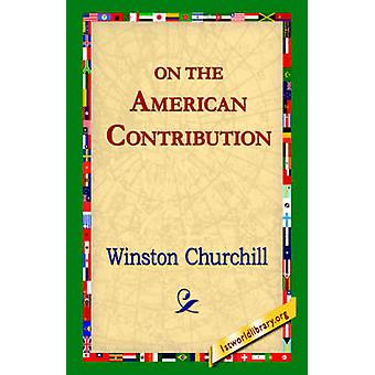 On the American Contribution by Churchill & Winston