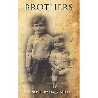 Brothers by Tahta & Haig