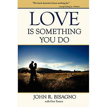 Love Is Something You Do by Bisagno & John R.