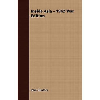 Inside Asia  1942 War Edition by Gunther & John