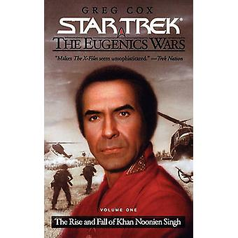 The Star Trek The Original Series The Eugenics Wars 1 The Rise and Fall of Khan Noonien Singh by Cox & Greg