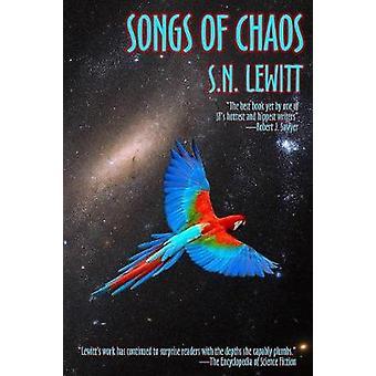 Songs of Chaos by Lewitt & S.N.
