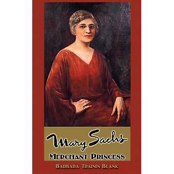 Mary Sachs Merchant Princess by TraininBlank & Barbara