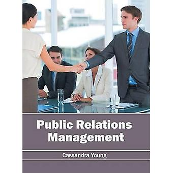 Public Relations Management by Young & Cassandra