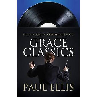 Grace Classics by Ellis & Paul