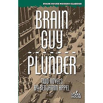 Brain Guy  Plunder by Appel & Benjamin