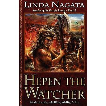 Hepen the Watcher Stories of the Puzzle LandsBook 2 by Nagata & Linda
