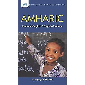 Amharic-English/ English-Amharic Dictionary & Phrasebook by Aquil