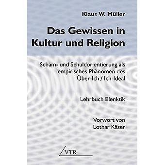 Das Gewissen in Kultur und Religion by Klaus & W. Mller