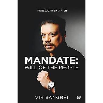 Mandate Will of the People by Sanghvi & Vir