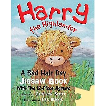Harry the Highlander A Bad Hair Day Jigsaw Book by Cameron Scott & Illustrated by Cee Biscoe