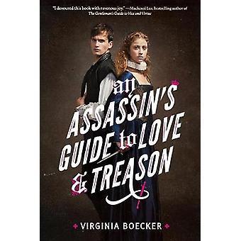 Ein Assassin's Guide to Love and Treason von Virginia Boecker - 9780316