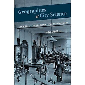 Géographies de la science de la ville - Vies urbaines et débats d'origine à la fin de V