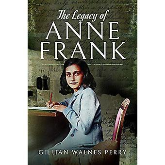 O Legado de Anne Frank por Gillian Walnes Perry - 9781526731043 Livro