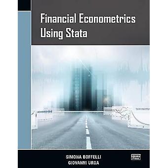 Financial Econometrics Using Stata by Simona Boffelli - Giovanni Urga