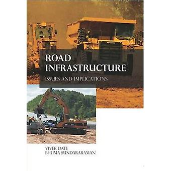 Road Infrastructure - Issues and Implications by Vivek Date - Bhuma Su
