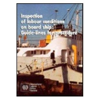 Inspection of Labour Conditions on Board Ship - Guidelines for Procedu