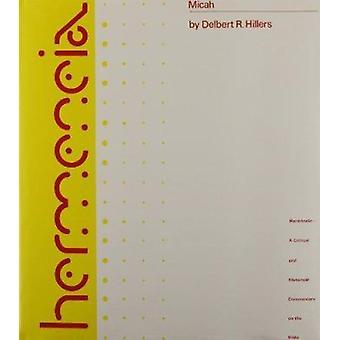 Micah by Delbert R. Hillers - 9780800660123 Book