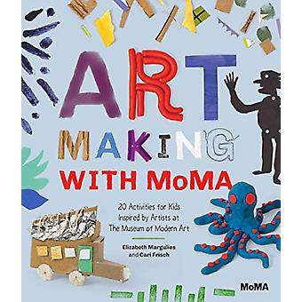 Art Making with MoMA - 20 Activities for Kids Inspired by Artists by E
