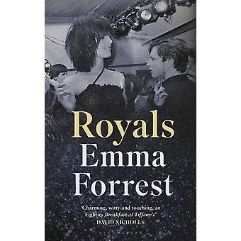 Royals - The Autumn Radio 2 Book Club Pick by Emma Forrest - 978140889