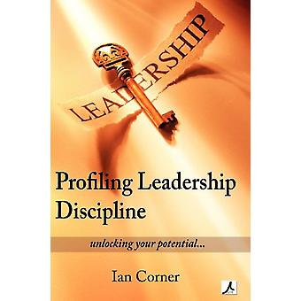 Profiling Leadership Discipline - A Short Excursion to Outstanding Lea