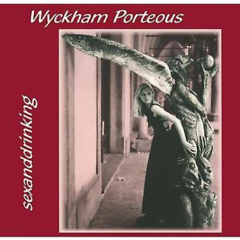 Wyckham Porteous - Sexanddrinking [CD] USA import