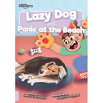 Lazy Dog and Panic at the Beach by Gemma McMullen & Illustrated by Angelika Waigand