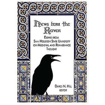 News from the Raven - Essays from Sam Houston State University on Medi