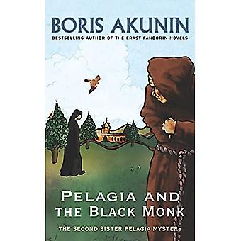 Pelagia And The Black Monk (Sister Pelagia Mystery 2)