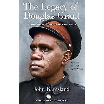 The Legacy of Douglas Grant