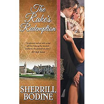 The Rake's Redemption by Sherrill Bodine - 9781626816107 Book